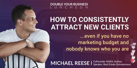 Double Your Real Estate Business Luncheon: Leads, Listings, & Social Media tickets