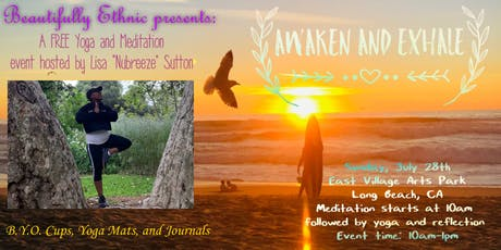 Beautifully Ethnic Presents: Awaken and Exhale tickets