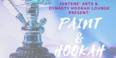 JorTene' Arts & Dynasty Hookah Lounge Present: Paint & Hookah