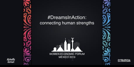 WOMEN ECONOMIC FORUM MEXICO CITY entradas