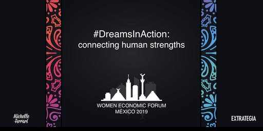 WOMEN ECONOMIC FORUM MEXICO CITY