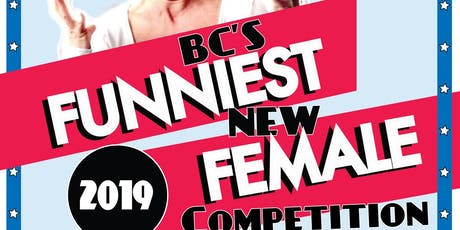 BC's Funniest Female Competition (Preliminary Rounds)  tickets