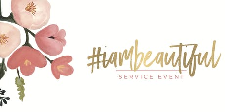 3rd Annual #iambeautiful Service Event tickets