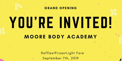 Moore Body Academy Grand Opening