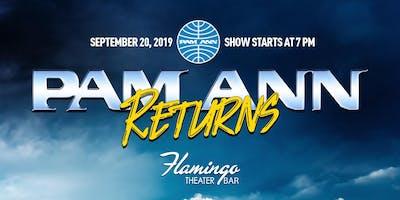 """PAM ANN """"RETURNS"""""""
