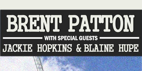 Brent Patton feat. special guests Jackie Hopkins & Blaine Hupe tickets