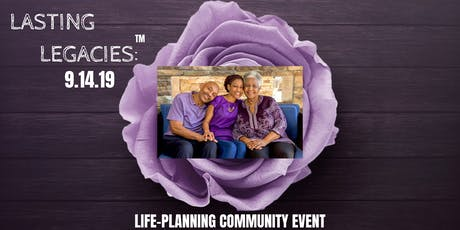 Lasting Legacies: Life-Planning Community Event tickets