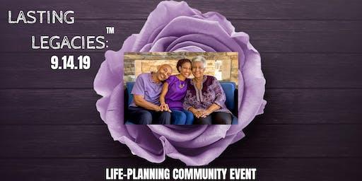 Lasting Legacies: Life-Planning Community Event