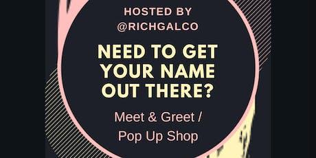 Meet & Greet/Pop Up Event tickets
