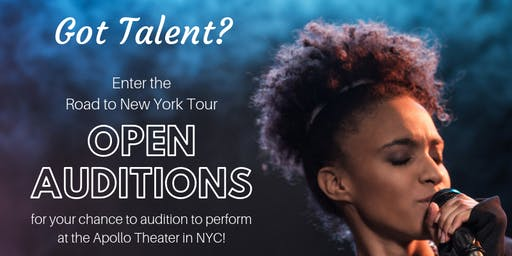 The Road to New York Talent Competition - Open Call Auditions