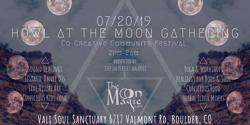 *Cancelled* Howl at the Moon Gathering 7/20: Music, Healing, Yoga & Art