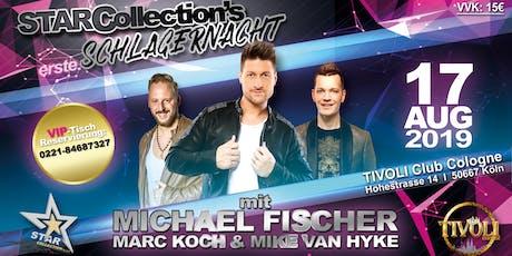 StarCollection's erste Schlager-Nacht mit Michael Fischer Tickets