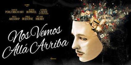 NOS VEMOS ALLÁ ARRIBA | Cine en la Fundación Pro Arte Córdoba  entradas