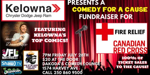 Kelowna Chrysler presents Comedy for a Cause for Red Cross Fire Relief