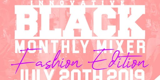 Fashion Industry Mixer | Innovative Black Monthly Industry Mixer