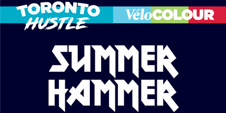 Toronto Hustle + Velocolour Ride tickets