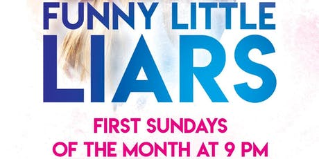 Funny Little Liars 8/4 tickets