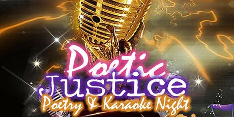 Poetic Justice Poetry & Karaoke Night tickets