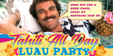 Tahiti All Day Luau Party  tickets