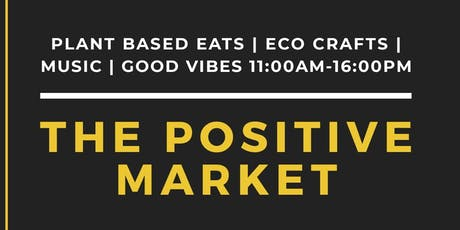 The PositiVe Market: Summer Vibes tickets