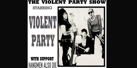 Violent Party Live in Portland tickets