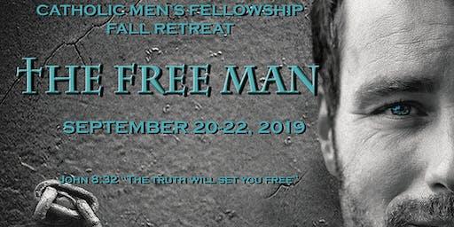 The Free Man -- Catholic Men's Fellowship (CMF) Retreat