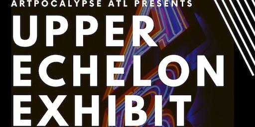 Artpocalypse Atlanta: Upper Echelon Art Show