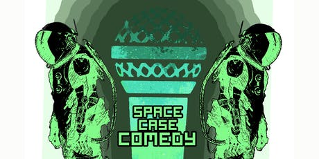 Space-Case Comedy tickets