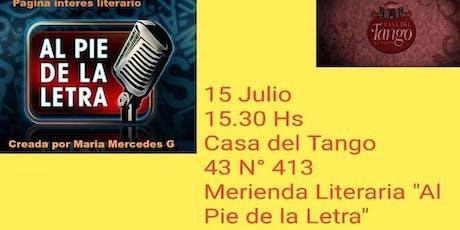 """Merienda Literaria """"Al Pie de la Letra"""" De Maria Mercedes G entradas"""