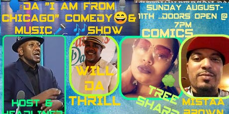 """""""I AM FROM CHICAGO COMEDY & MUSIC SHOW"""" tickets"""