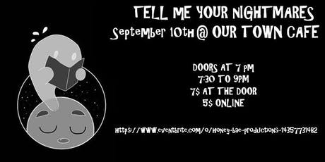 TELL ME YOUR NIGHTMARES September Show with Funny People! tickets