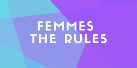 Femmes the Rules Comedy Show tickets
