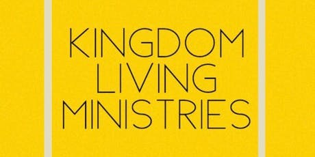 Kingdom Living Ministries Taster Day tickets