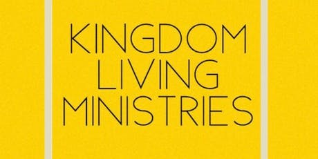 Kingdom Living Ministries Taster Evening tickets