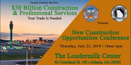 Georgia Black Constructors $50 Billion New Construction Opportunities Conference tickets