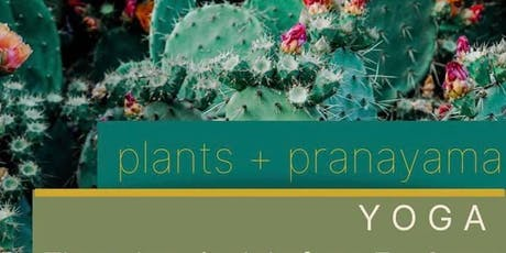 Plants and Pranayama  tickets