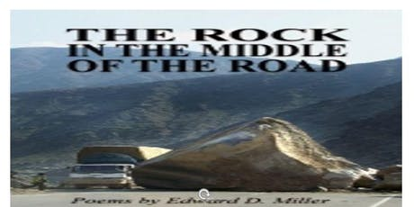 "Poet Edward D. Miller ""The Rock in the Middle of the Road"" Book Event 8/5 tickets"