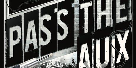 Pass the Aux - Local Hip Hop Concert tickets