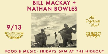 Bill MacKay + Nathan Bowles | Picnics on the Porch tickets