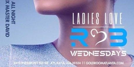 LADIES LOVE R&B WEDNESDAYS tickets