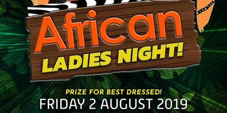 DilSe's Famous Ladies Night African Theme tickets