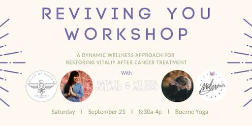 Reviving You: A Life After Cancer Workshop