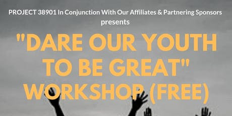 DARE OUR YOUTH TO BE GREAT WORKSHOP & ROAD TRIP, TAILGATE AND FOOTBALL GAME tickets
