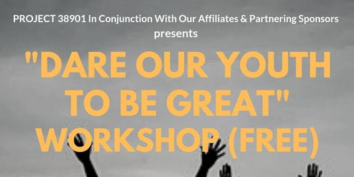 DARE OUR YOUTH TO BE GREAT WORKSHOP & ROAD TRIP, TAILGATE AND FOOTBALL GAME