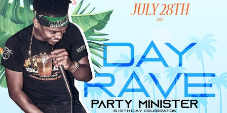 THE PARTY MINISTER DAY RAVE  tickets