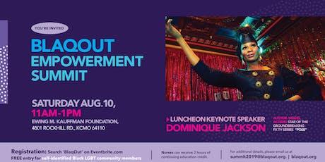 "2019 BlaqOut Empowerment Summit w/ Dominique Jackson of ""Pose"" tickets"