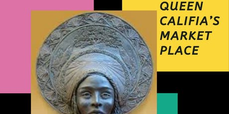 Queen Califia Marketplace tickets