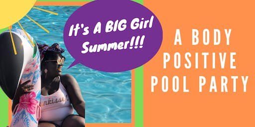 Big Girl Summer: A Body Positive Pool Party