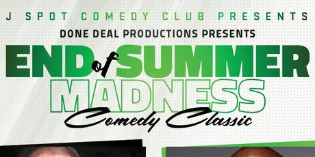 End of Summer Madness Comedy Classic  tickets