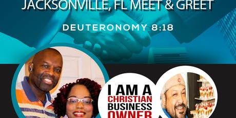 Christian Business Owner Jacksonville, FL Meet & Greet  tickets